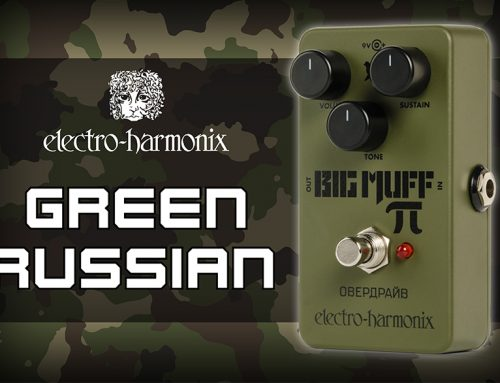Electro-Harmonix Green Russian Big Muff Review