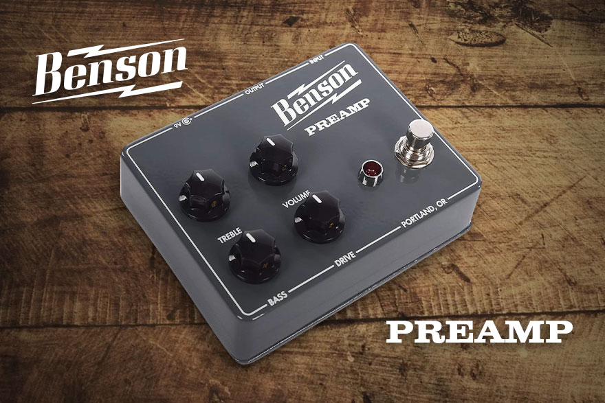Benson Amps Preamp Pedal Overview